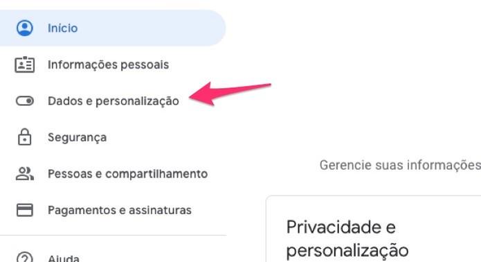 Ação para acessar as opções para dados e personalização em uma conta do Google  (Foto: Reprodução/Marvin Costa)