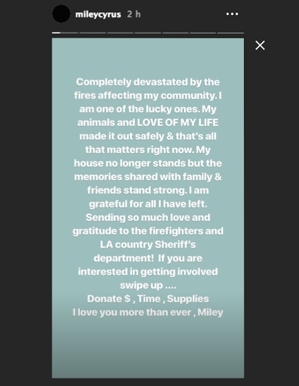 A mensagem na qual Miley Cyrus revelou ter perdido sua mansão para os incêndios que atingem o estado da Califórnia (Foto: Instagram)