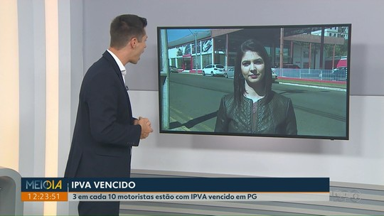 3 em cada 10 veículos estão com o IPVA atrasado em Ponta Grossa