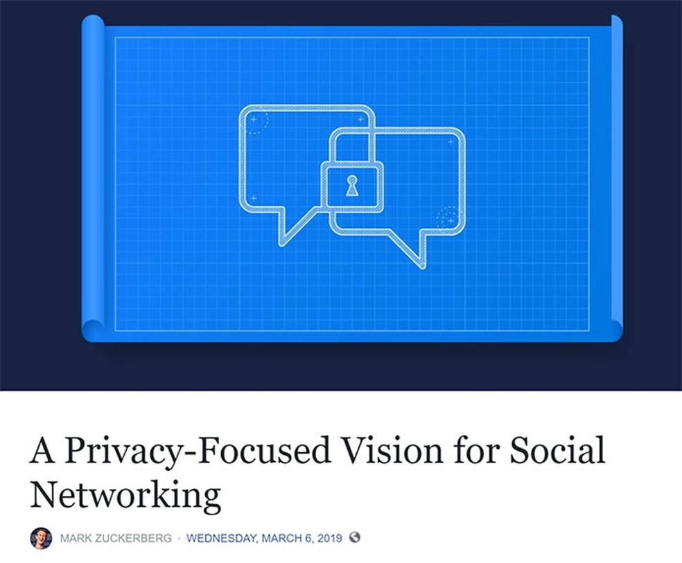 Mark Zuckerberg publicou texto com 'visão' para o futuro dos serviços do Facebook — Foto: Reprodução