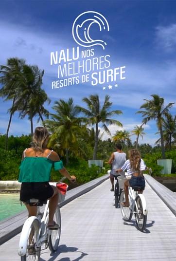 Nalu Nos Melhores Resorts de Surfe