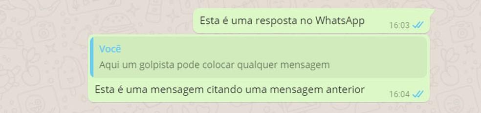 Parte 'citada' de mensagens WhatsApp aparece em um retângulo diferente e pode ser editada mesmo quando a citação pertence a outra pessoa. — Foto: Reprodução
