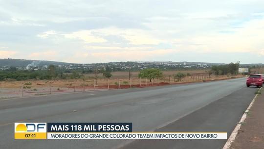 Moradores do Grande Colorado temem possíveis impactos de novo bairro na região