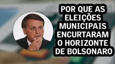 Por que as eleições municipais encurtaram o horizonte de Bolsonaro