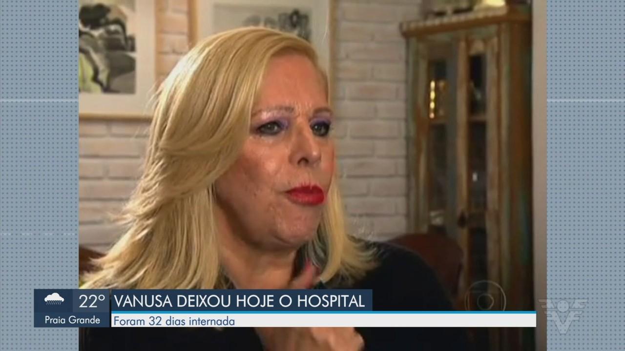 Vanusa tem alta após 32 dias internada em Santos