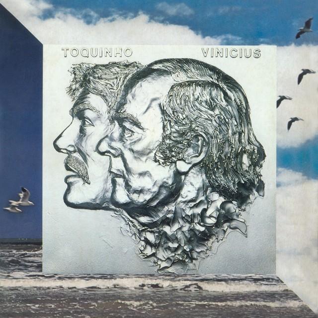 Discos para descobrir em casa – 'Um pouco de ilusão', Toquinho & Vinicius, 1980