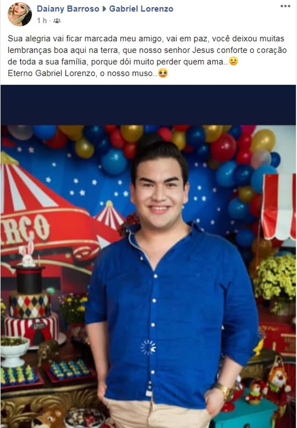 Amiga lamenta morte de Gabriel Lorenzo.  — Foto: Reprodução/Facebook