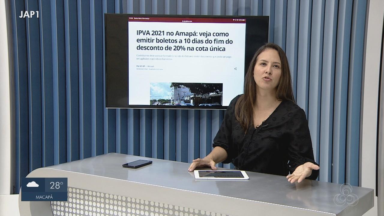 G1 explica como emitir boletos para pagar o IPVA 2021 no Amapá; 1º pagamento vence dia 15