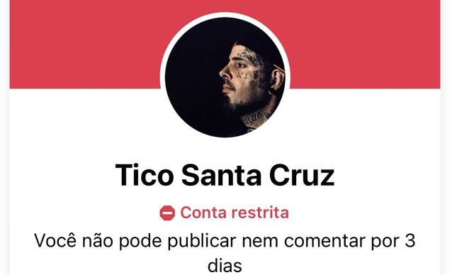 Facebook bloqueou Tico Santa Cruz por três dias