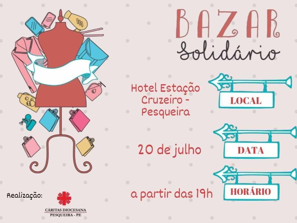 Cáritas Diocesana de Pesqueira realiza 3ª edição do Bazar Solidário - Notícias - Plantão Diário