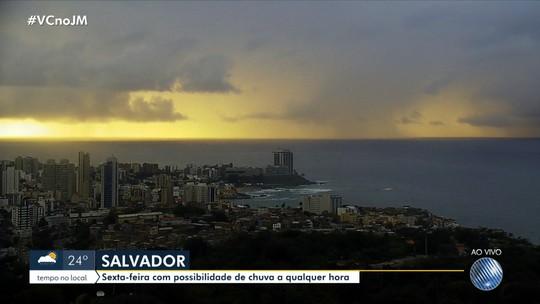 Previsão do tempo: Salvador e Feira de Santana têm chuva a qualquer hora nesta sexta