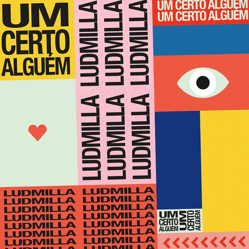 Capa do single 'Um certo alguém', de Ludmilla — Foto: Reprodução