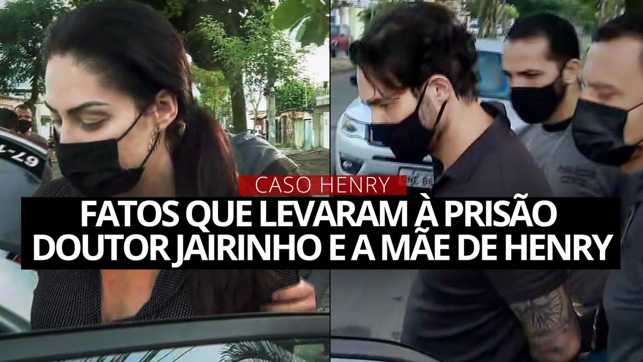 Caso Henry: fatos que levaram à prisão de Doutor Jairinho e da mãe do menino