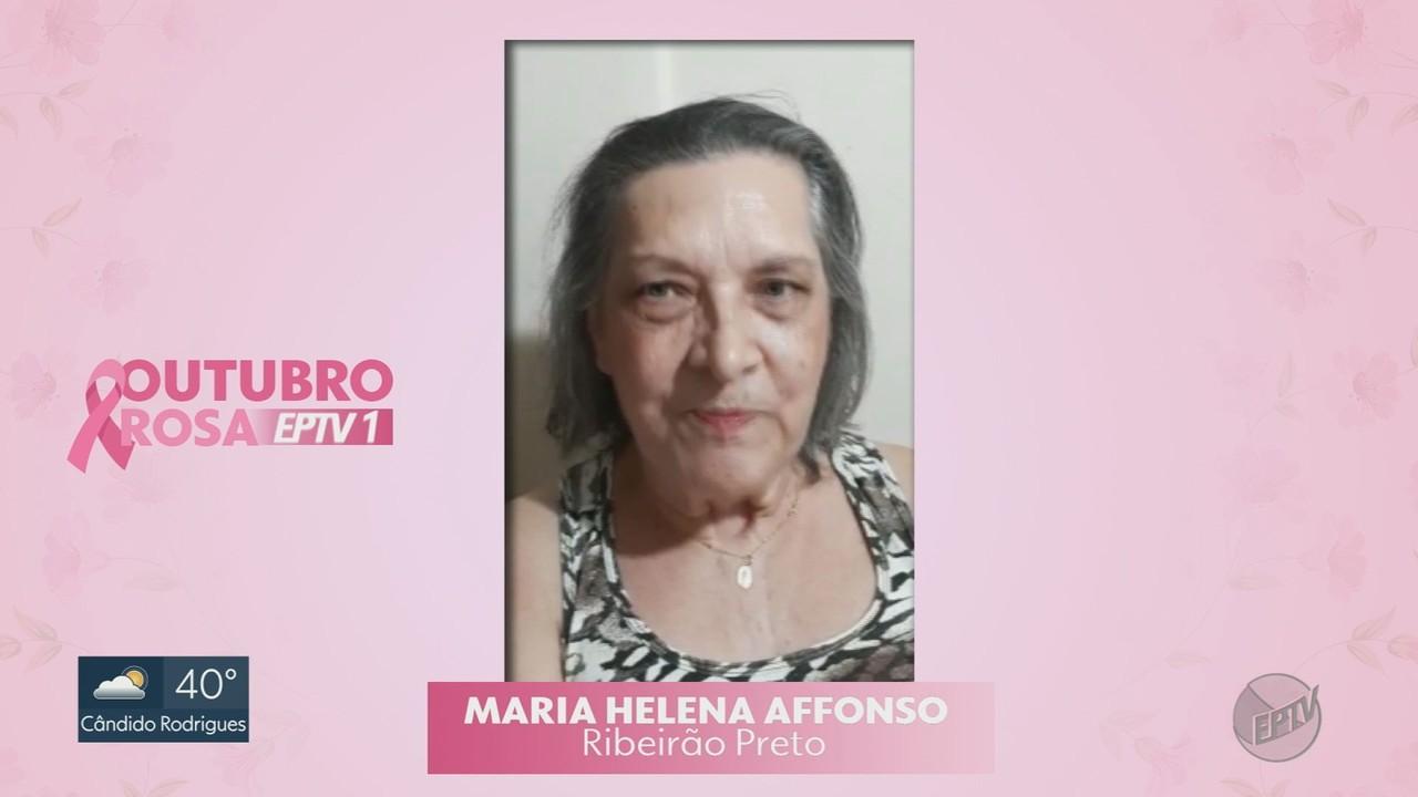 Outubro Rosa no EPTV1: Conheça a história da Maria Helena Affons
