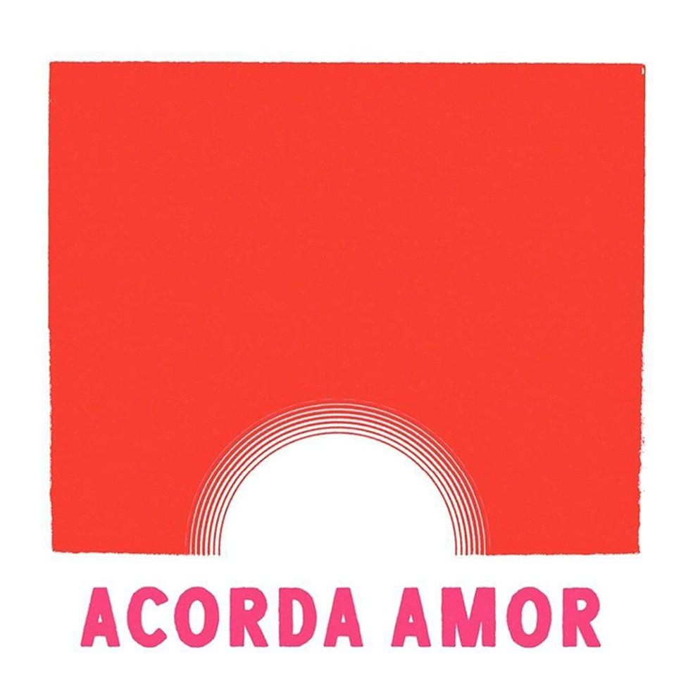 Capa do álbum 'Acorda amor' — Foto: Arte de Pedro Inoue