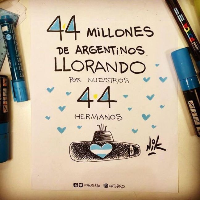 """""""44 milhões de argentinos chorando por nossos 44 irmãos"""" (Foto: Nik)"""