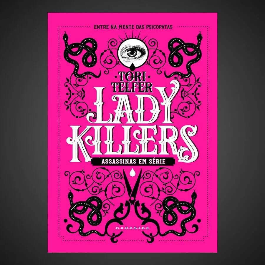 Lady Killers (Foto: Divulgação)