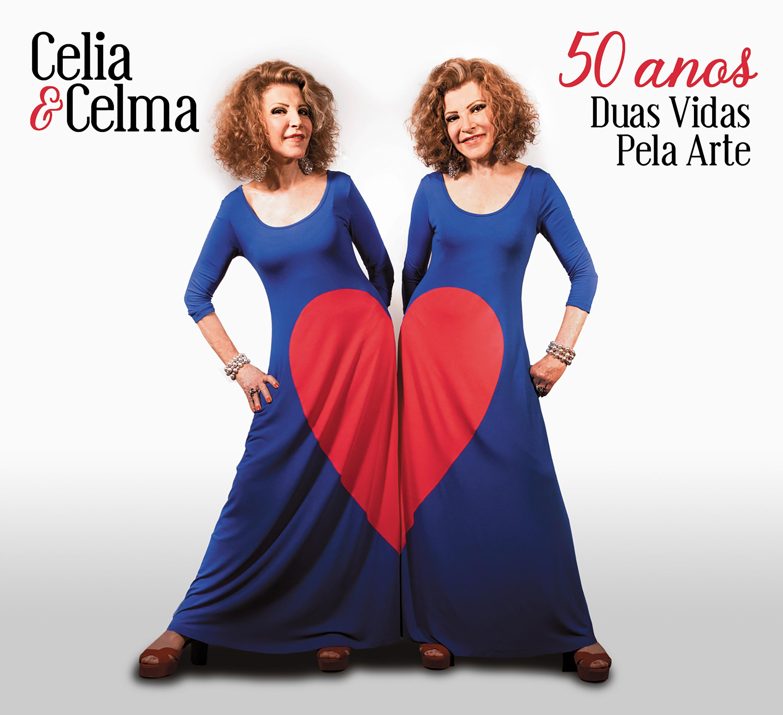 Celia & Celma revisam (mais de) 50 anos de vida musical em disco ao vivo