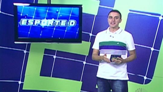 Veja a íntegra do Esporte D desta sábado, dia 17/03
