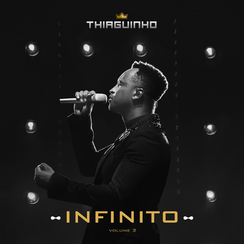 Thiaguinho reúne 28 músicas, Gloria Groove e Sorriso Maroto nas 19 faixas do álbum ao vivo 'Infinito 2'