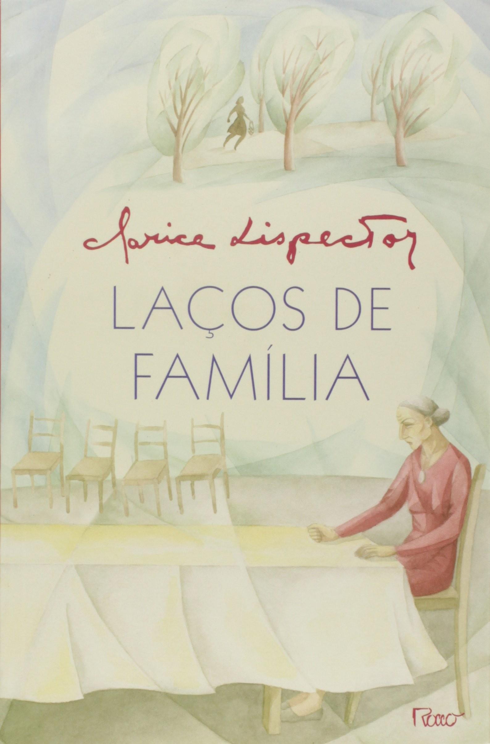 Laços de Família, Clarice Lispector (Foto: Divulgação)
