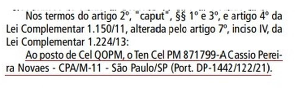 Cássio Novaes, alvo de denúncias de assédio sexual e ameaças de morte na PM, foi promovido a coronel e aposentado — Foto: Reprodução/Diário Oficial do Governo de São Paulo