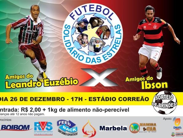 Ibson e Leandro Euzébio organizam pelada beneficente em Cabo Frio