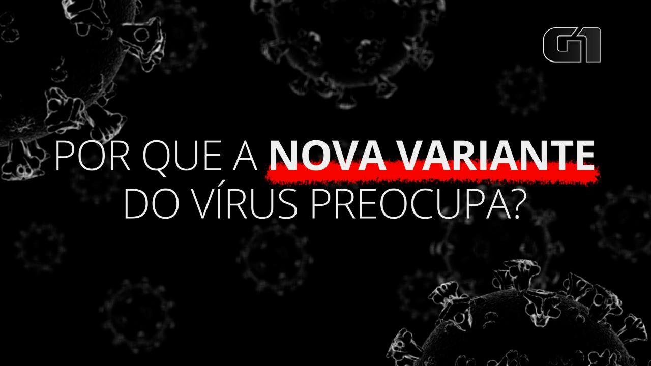 Coronavírus: Por que a nova variante preocupa?