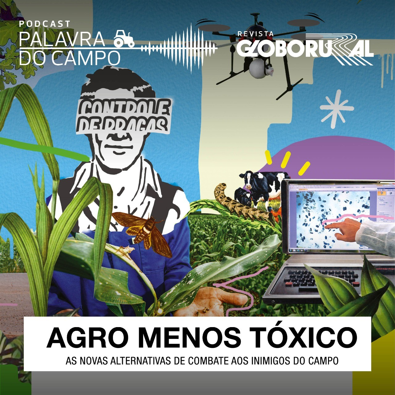 podcast-agrotoxico-abril (Foto: Felipe Yatabe/Ed.Globo)