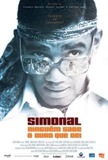 filme Simonal – Ninguém Sabe o Duro que Dei
