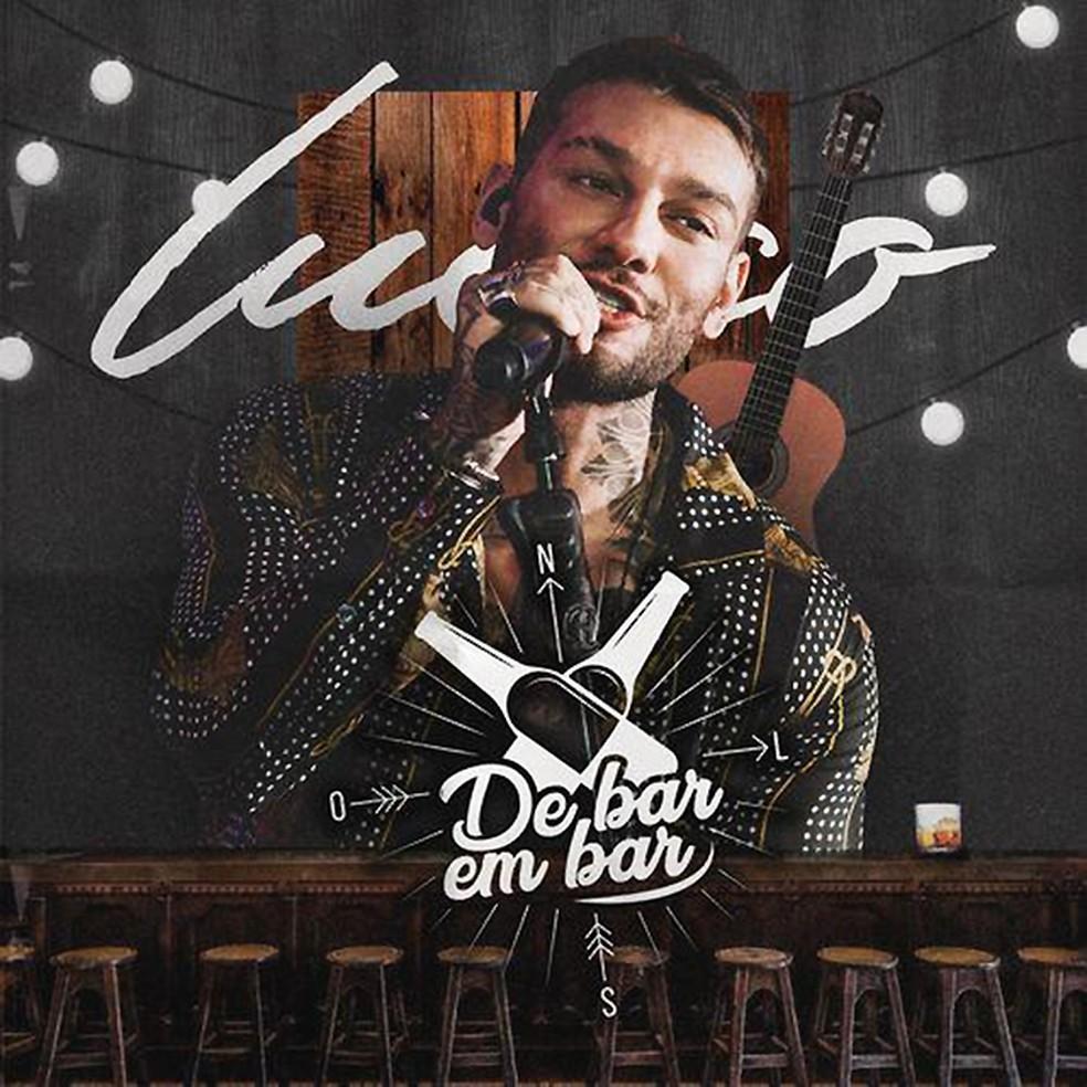 Capa do EP 'De bar em bar', de Lucas Lucco — Foto: Reprodução