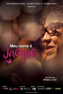filme Meu Nome é Jacque