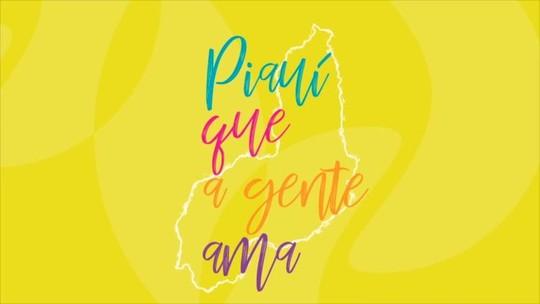 'Programão' homenageia os 195 anos do Piauí com a declaração de amor dos piauienses