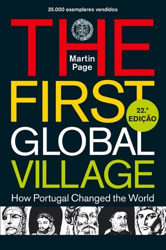A primeira vila global - Como Portugal mudou a história do mundo, Martin Page