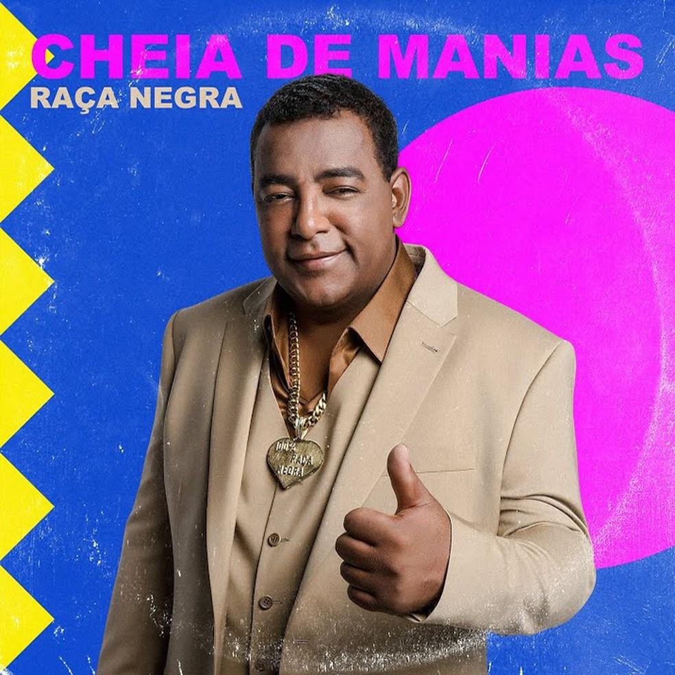 Capa do single 'Cheia de manias', do grupo Raça Negra — Foto: Divulgação