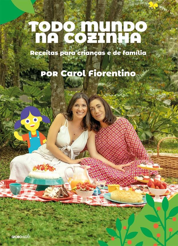 """Carol Fiorentino lança o livro """"Todo Mundo Na Cozinha"""" (Globo Livros) (Foto: Rubens Kato/ Divulgação)"""
