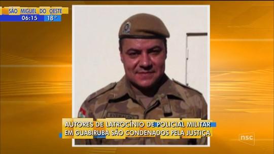Quatro são condenados por latrocínio em Guabiruba; cabo da PM foi morto com 7 tiros