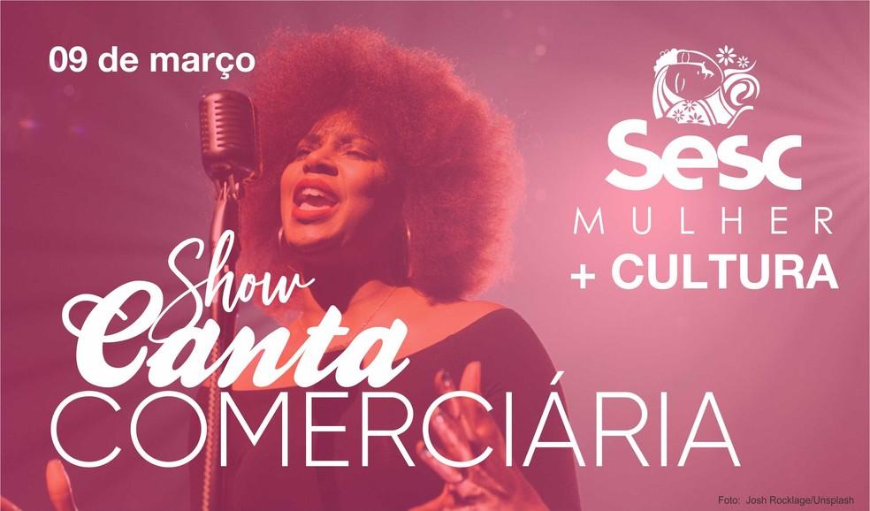 """""""Canta Comerciária"""" acontece no dia 09 de março em Porto Velho  — Foto: Sesc/ Divulgação"""