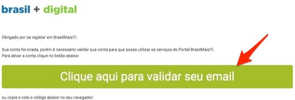 Ação para validar uma conta criada na plataforma Brasil Mais TI — Foto: Reprodução/Marvin Costa