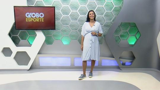 Veja a íntegra do Globo Esporte AM deste sábado, dia 14