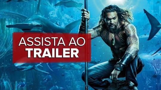 Primeiro trailer de 'Aquaman' é apresentado na Comic-Con
