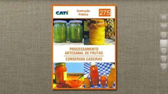 Livro ensina a processar frutas e conservas caseiras artesanalmente