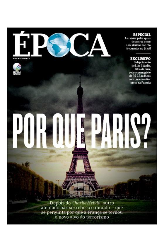 Revista ÉPOCA - capa da edição 910 - Por que Paris? (Foto: Revista ÉPOCA/Divulgação)