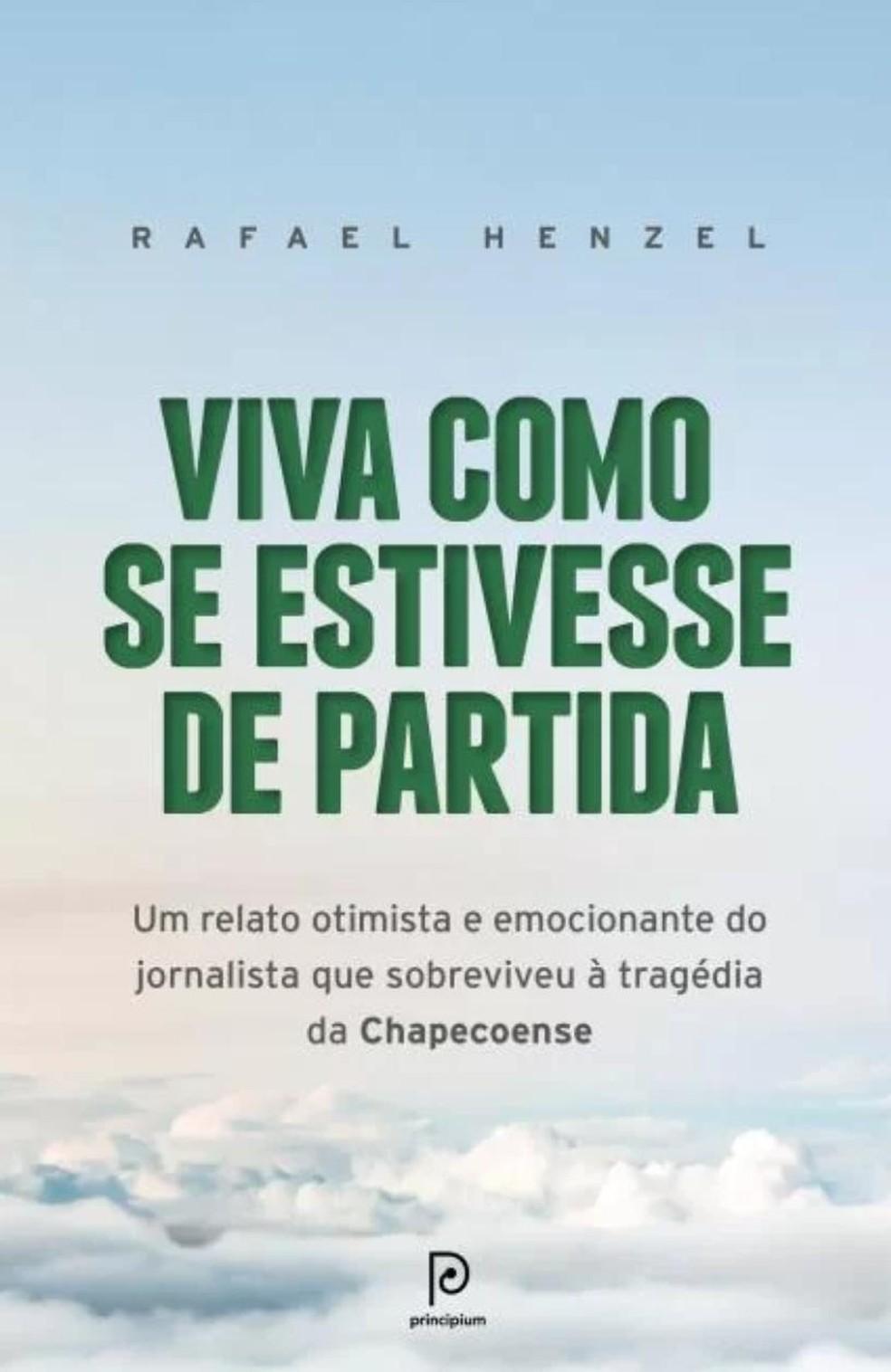 Livro 'Viva como se estivesse de partida', de Rafael Henzel — Foto: Divulgação