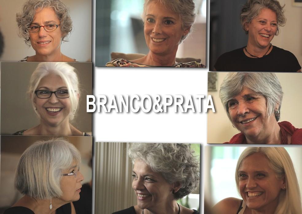 """Documentário """"Branco&prata"""": depoimentos de mulheres que assumiram os fios grisalhos — Foto: Divulgação"""