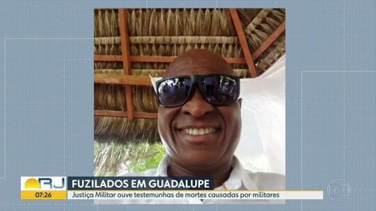 Justiça Militar começa a ouvir testemunhas de mortes em Guadalupe