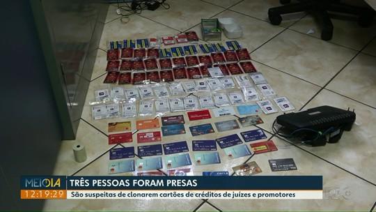 Três pessoas são presas suspeitas de clonar cartões de juízes e promotores