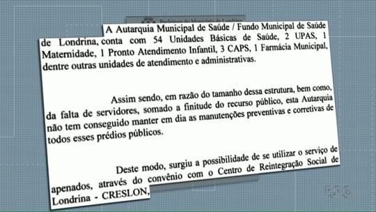 Projeto de lei quer que presos do regime semiaberto trabalhem na manutenção de postos de saúde de Londrina
