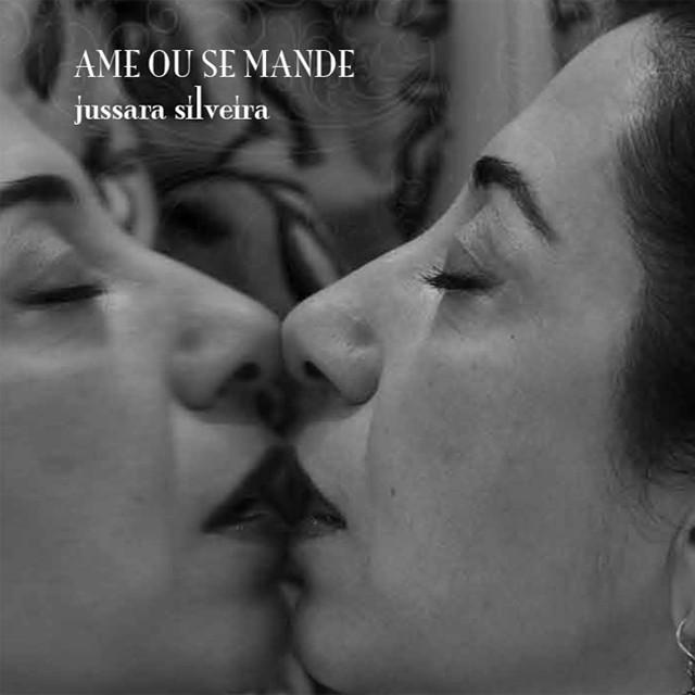 Discos para descobrir em casa – 'Ame ou se mande', Jussara Silveira, 2011