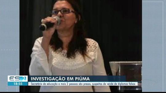 Secretária de Educação de Piúma é presa por suspeita de venda de diplomas, no Sul do ES